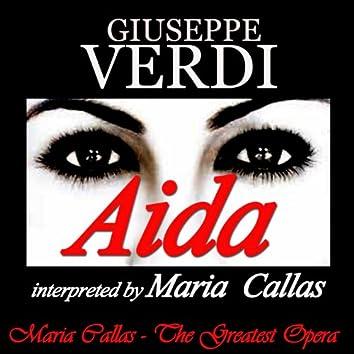 Verdi: Aida interpreted by Maria Callas (Maria Callas: The Greatest Opera Voice)