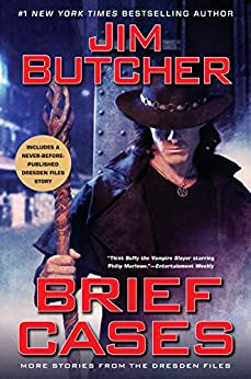 Brief Cases (Dresden Files) by [Jim Butcher]