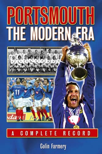 Portsmouth: The Modern Era 1970-2005 (Desert Island Football Histories)