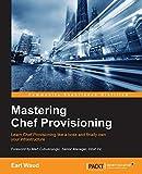 Mastering Chef Provisioning (English Edition) - Earl Waud