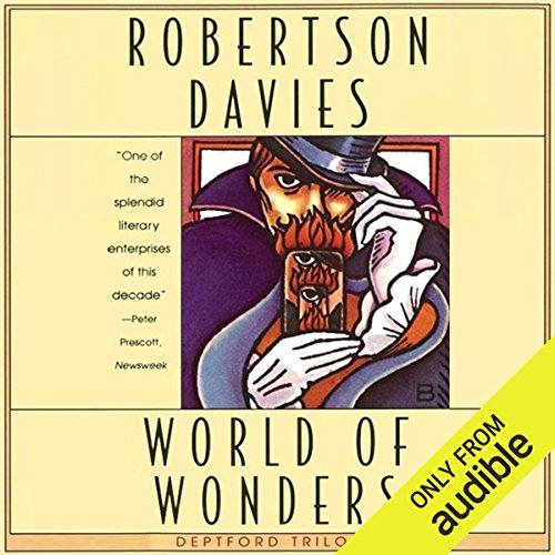 World of Wonders     The Deptford Trilogy, Book 3              By:                                                                                                                                 Robertson Davies                               Narrated by:                                                                                                                                 Marc Vietor                      Length: 12 hrs and 30 mins     160 ratings     Overall 4.4