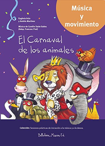 El Carnaval de los animales SP (Sesiones prácticas de iniciación a la música y a la danza)