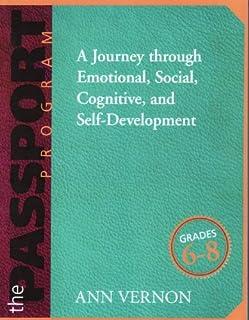 The PASSPORT Program, Grades 6-8: A Journey through Emotional, Social, Cognitive, and Self-Development