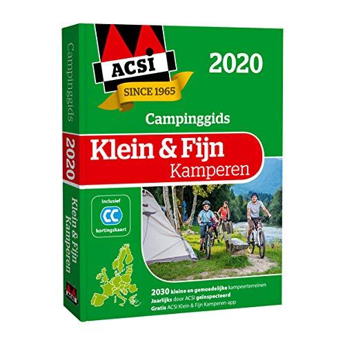 ACSI klein & fijn kamperen 2020: 1995 kleine en gemoedelijke kampeerterreinen in Europa (ACSI Campinggids)