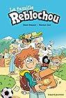 La famille Reblochou, tome 1 : On change de crémerie ! par Renaud
