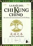 RAIZ DEL CHI KUNG CHINO, LA (2006)