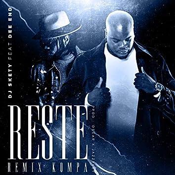 Reste (Remix Kompa)