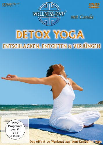 Detox Yoga: entschlacken, entgiften & verjüngen - Das effektive Workout aus dem Kundalini Yoga
