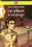 Les Pilleurs De Sarcophages (French Edition) by Odile Weulersse(2007-11-19) - Hachette - 01/01/2007