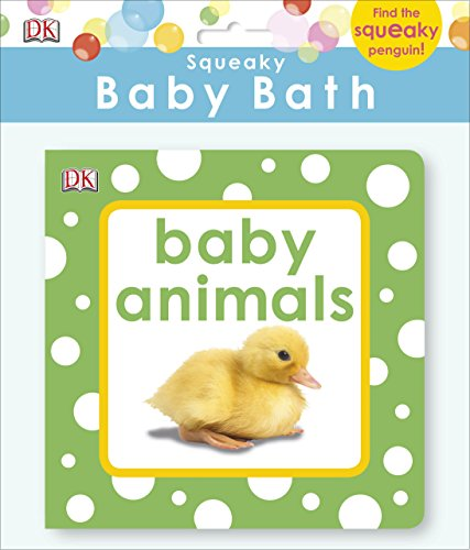 Squeaky Baby Bath Book Baby Animals (Baby Touch and Feel)
