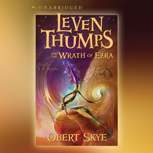 Leven Thumps and the Wrath of Ezra audiobook cover art