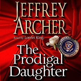 The Prodigal Daughter                   Written by:                                                                                                                                 Jeffrey Archer                               Narrated by:                                                                                                                                 Lorelei King                      Length: 14 hrs and 35 mins     2 ratings     Overall 5.0