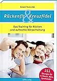 Rückenfit & Kreuzfidel: Das Training für Rücken...