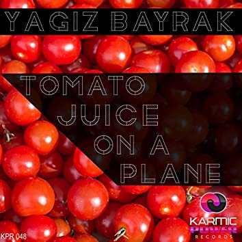 Tomato Juice on a Plane