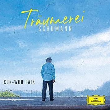 Schumann:  Kinderszenen, Op. 15: 7. Träumerei