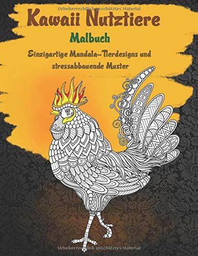 Kawaii Nutztiere - Malbuch - Einzigartige Mandala-Tierdesigns und stressabbauende Muster