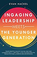 Ingaging Leadership Meets the Younger Generation