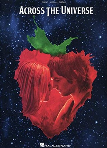 Across The Universe: Music From The Motion Picture: Noten für Klavier, Gesang, Gitarre (Pvg)