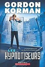 Les Hypnotiseurs (French Edition)