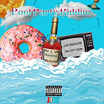 Pool Party Riddim