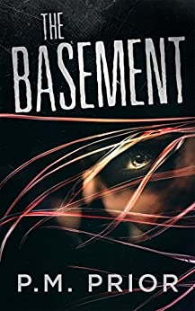 The Basement by [P.M. Prior, D.P. Prior]