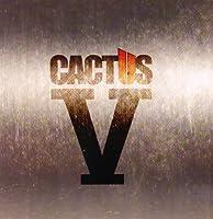 V by Cactus (2006-10-25)
