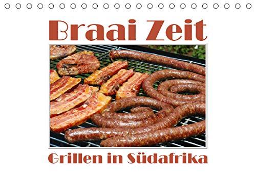 Braai Zeit - Grillen in Südafrika (Tischkalender 2021 DIN A5 quer)