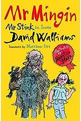 Mr Mingin: (Mr Stink in Scots) Kindle Edition