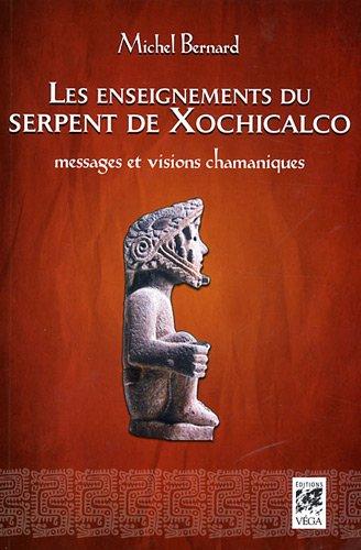 Les enseignements du serpent de xochicalco