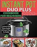 INSTANT POT DUO PLUS COOKBOOK: 100 Easy & Delicious Recipes For Your Instant Pot Duo Plus and Other...