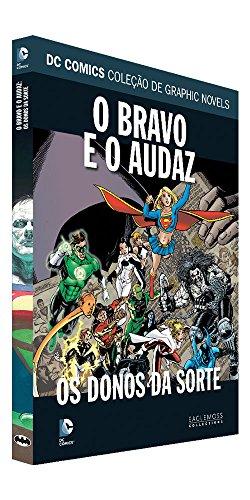 DC Graphic Novels. Os Bravos e os Destemidos. Os Senhores do Destino