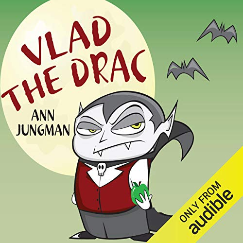 Vlad the Drac                   By:                                                                                                                                 Ann Jungman                               Narrated by:                                                                                                                                 Anthony Daniels                      Length: 2 hrs and 9 mins     3 ratings     Overall 2.7