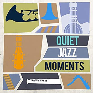 Quiet Jazz Moments