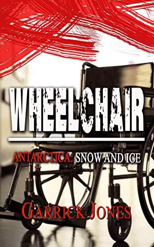 Wheelchair: Antarctica Snow and Ice