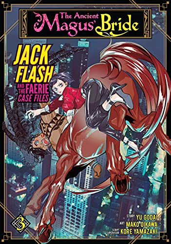 The Ancient Magus' Bride: Jack Flash and the Faerie Case Files Vol. 3 (English Edition)