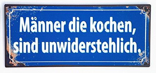 La Finesse - Schild, Metallschild - Männer die kochen sind unwiderstehlich - 30 x 13 cm