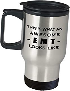 Appreciation Gift Idea for EMT - This Is What An Awesome Looks Like - Coffee Tumbler Travel Mug EMTs Med Tech Responder First EMS Clinician Paramedic Ambulance Emergency Medical Technician Funny Cute