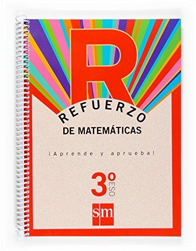 Refuerzo de matemáticas. ¡Aprende y aprueba! 3 ESO - 9788467512588