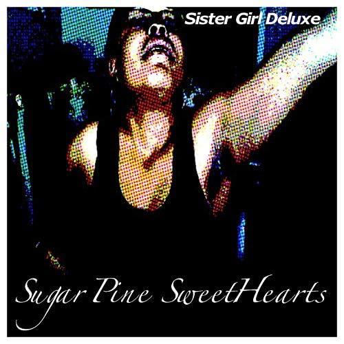 Sister Girl Deluxe