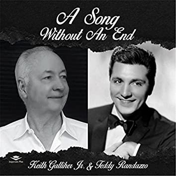 A Song Without an End (feat. Teddy Randazzo)