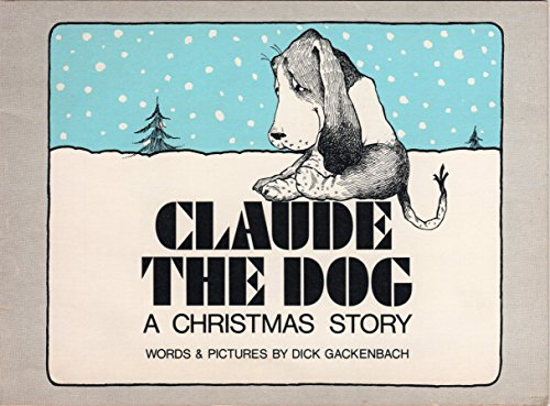 Claude the Dog A Christmas Story