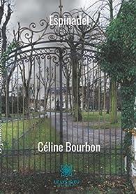 Espinadel par Celine Bourbon