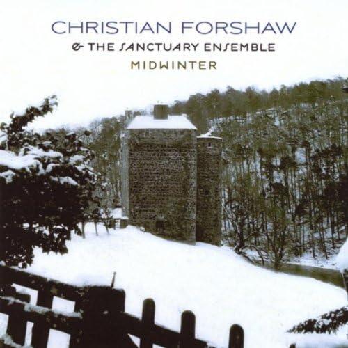 Christian Forshaw & the Sanctuary Ensemble