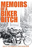 Memoirs of a Biker Bitch (English Edition)