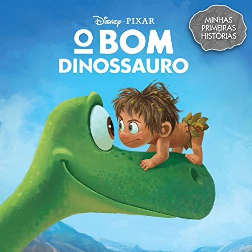 O Bom Dinossauro - Coleção Minhas Primeiras Histórias