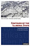 Contours of the Illiberal State: Governing Circulation in the Smart Economy (North American Studies)