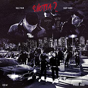 Shotta 2 (feat. Vale Pain, Baby Gang, Nko)