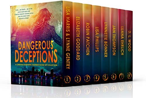 Dangerous Deceptions: A Christian Romantic Suspense Boxed Set Collection by [Lisa Harris, Lynne Gentry, Elizabeth Goddard, Robin Patchen, Lisa Phillips, Lynnette Bonner, Jan Thompson, Luana Ehrlich, D.L. Wood]