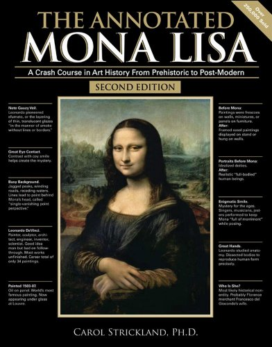 The Annotated Mona Lisa: A Crash Course in Art History...
