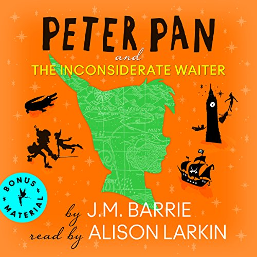 Peter Pan and the Inconsiderate Waiter audiobook cover art